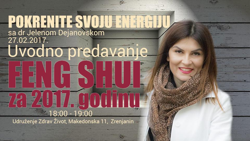 Feng shui Radionica Nova godina 2017 Zdrav Život