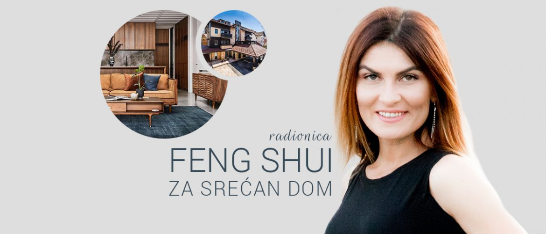 Radionica Feng Shui za srecan dom